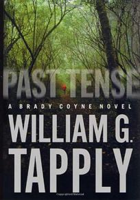 PAST TENSE: A Brady Coyne Mystery