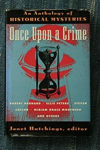 Once Upon a Crime: Historical Mysteries from Ellery Queens Mystery Magazine