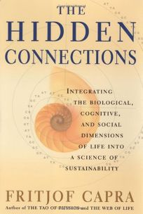 THE HIDDEN CONNECTIONS: Integrating the Biological