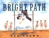 Bright Path: Young Jim Thorpe