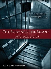 The Body and the Blood: A John Jordan Mystery