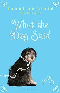 What the Dog Said