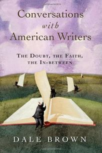 Conversations with American Writers: The Doubt
