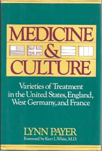 Medicine & Culture: Varieties of Treatment in the United States