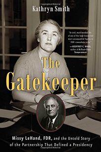 The Gatekeeper: Missy LeHand