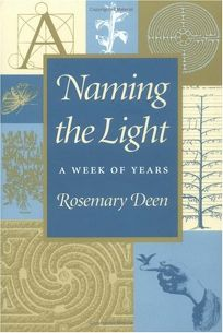 Naming the Light: A Week of Years