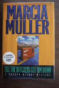 Till the Butchers Cut Him Down: A Sharon McCone Mystery