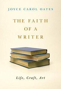 The Faith of a Writer: Life