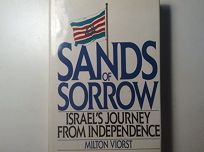 Sands of Sorrow: Israels Journey from Independence