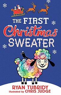 The First Christmas Sweater (and the Sheep Who Changed Everything)