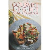 The Gourmet Light Menu Cookbook: Exciting New Recipes for the Health-Conscious Cook
