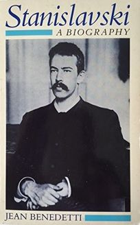 Stanislavski: A Biography