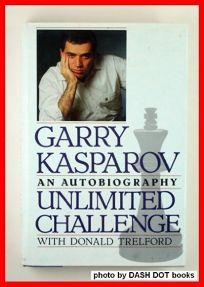 Unlimited Challenge: The Autobiography of Garry Kasparov
