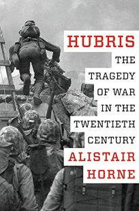 the tragedy of war during the 20th century Click to read more about hubris: the tragedy of war in the twentieth century by alistair horne librarything is a cataloging and social networking site for booklovers.