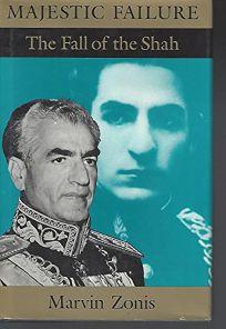 Majestic Failure: The Fall of the Shah