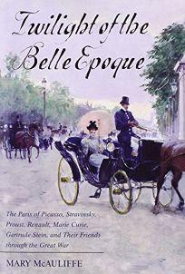Twilight of the Belle Epoque: The Paris of Picasso