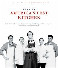 HERE IN AMERICAS TEST KITCHEN