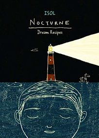 Nocturne: Dream Recipes
