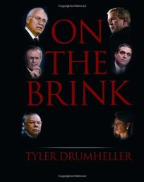 On the Brink: An Insiders Account of How the White House Compromised American Intelligence