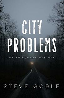 City Problems: An Ed Runyon Mystery