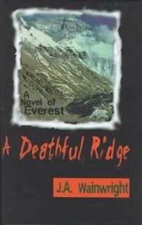 Deathful Ridge: A Novel of Everest
