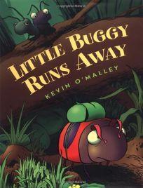 LITTLE BUGGY RUNS AWAY