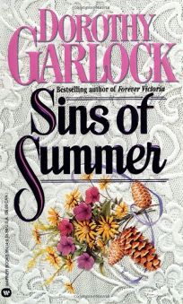 7bd4a4cdb Fiction Book Review: Sins of Summer by Dorothy Garlock, Author Grand ...
