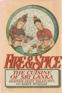 Fire and Spice: The Cuisine of Sri Lanka