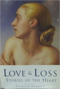 Love and Loss: Stories of the Heart