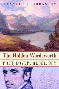The Hidden Wordsworth: Poet