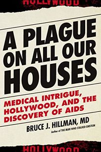 A Plague on All Our Houses: Medical Intrigue