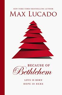 Because of Bethlehem: Love Is Born