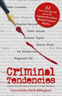 Criminal Tendencies: Great Stories from Great Crime Writers