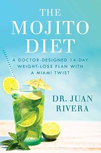 Nonfiction Book Review The Mojito Diet A Doctor Designed 14 Day