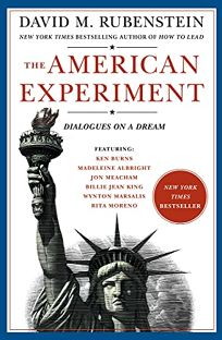 The American Experiment: Dialogues on a Dream