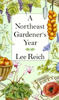 A Northeast Gardeners Year
