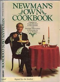 Newmans Own Cookbook: A Veritable Cornucopia of Recipes