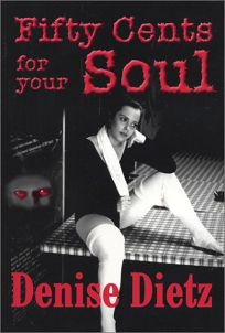 Fifty Cents for Your Soul