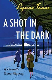 A Shot in the Dark: A Constable Twitten Mystery