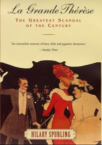 La Grande Therese: The Greatest Scandal of the Century