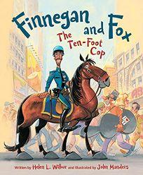 Finnegan and Fox: The Ten-Foot Cop