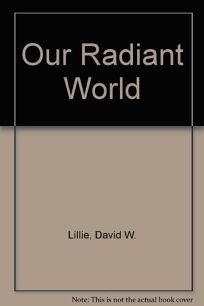 Our Radiant World