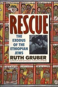 Rescue: The Exodus of the Ethiopian Jews