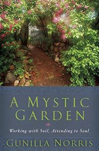 A Mystic Garden: Working with Soil