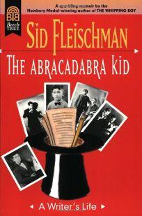 The Abracadabra Kid: A Writers Life