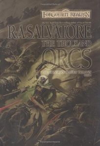 THE THOUSAND ORCS: The Hunters Blades Trilogy Book I
