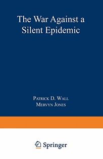 Defeating Pain: The War Against a Silent Epidemic