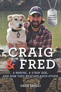 Craig & Fred Young Readers Edition: A Marine