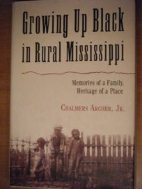 Growing Up Black in Rural Mississippi: Memories of a Family