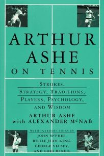 Arthur Ashe on Tennis: Strokes